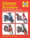 Chinese Scooters Service and Repair Manual (Haynes Service and Repair Manuals)