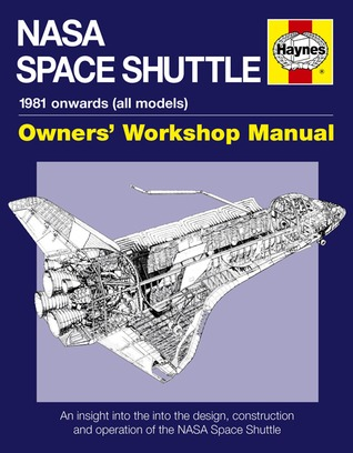 NASA Space Shuttle Manual by David Baker