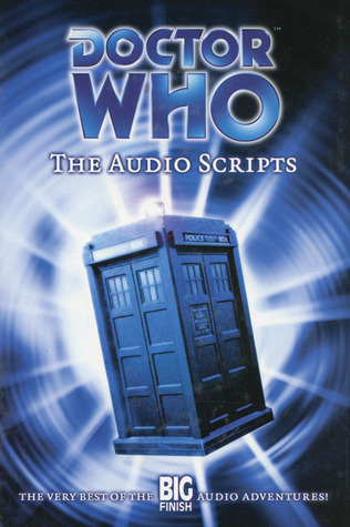 Doctor Who: The Audio Scripts Volume One