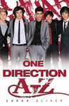 One Direction A-Z by Sarah Oliver