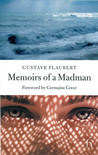 Memoirs of a Madman by Gustave Flaubert