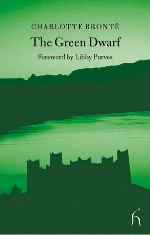 The Green Dwarf: A Tale of the Perfect Tense (Hesperus Classics)
