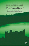 The Green Dwarf by Charlotte Brontë