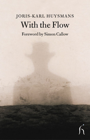 With the Flow by Joris-Karl Huysmans