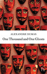 One Thousand and One Ghosts by Alexandre Dumas