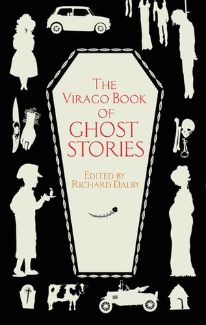 The Virago Book of Ghost Stories by Richard Dalby