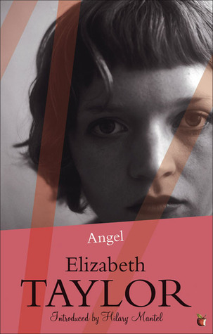 Angel by Elizabeth Taylor