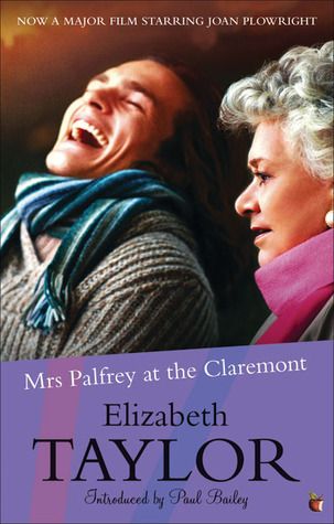 Mrs. Palfrey at the Claremont by Elizabeth Taylor