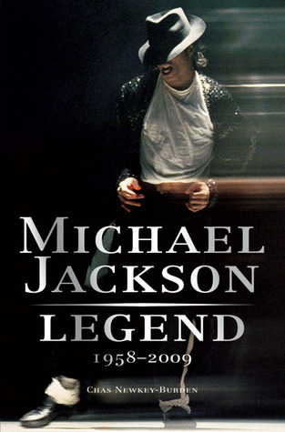 Michael Jackson Legend 1958 2009 By Chas Newkey Burden border=