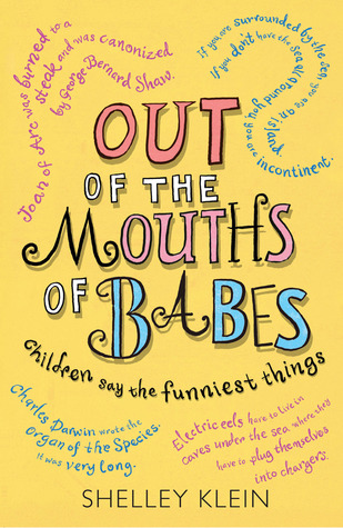 Out of the Mouths of Babes: Children Say the Funniest Things