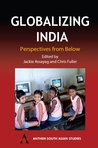 Globalizing India: Perspectives from Below