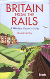 Britain from the Rails: A Window Gazer's Guide