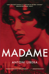 Madame by Antoni Libera