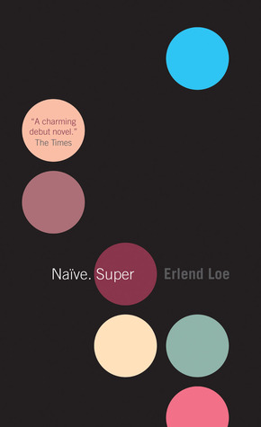Naïve. Super by Erlend Loe