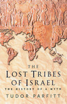 The Lost Tribes of Israel: The History of a Myth