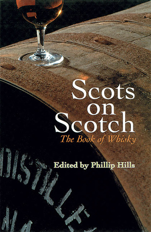 Scots on Scotch by Philip Hills