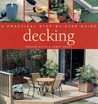 Decking: A Practical Step-By-Step Guide