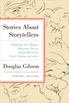 Stories about Storytellers by Douglas Gibson