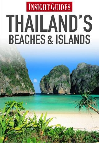 Regional Guide Thailand's Beaches and Islands