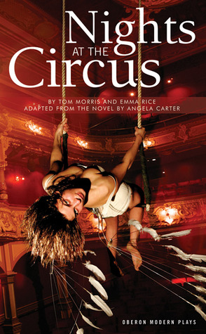Nights at the Circus by Emma Rice