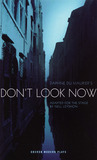 Daphne du Maurier's Don't Look Now (Oberon Modern Plays)