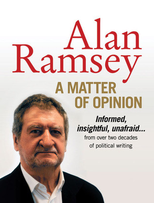 A Matter of Opinion by Alan Ramsey