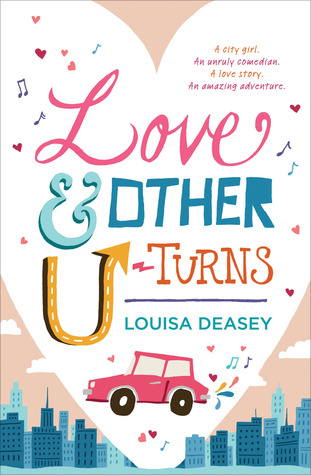 Love and Other U-Turns by Louisa Deasey