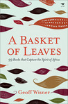 A Basket of Leaves: 99 Books That Capture the Spirit of Africa