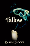 Tallow (Curse of The Bond Riders, #1)