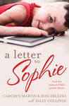 A Letter to Sophie: From Her Mum and Dad's Private Diaries