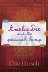 Amelia Dee and the Peacock Lamp