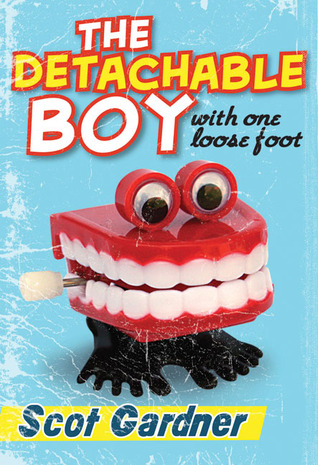 The Detachable Boy: With One Loose Foot