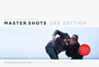 Master Shots Vol 1, 2nd edition by Christopher Kenworthy