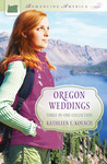 Oregon Weddings by Kathleen E. Kovach