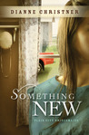 Something New (Plains City Bridesmaids #2)