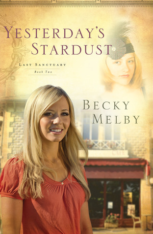Yesterday's Stardust by Becky Melby