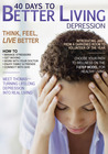 40 Days to Better Living--Depression