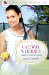 Gateway Weddings by Myra Johnson