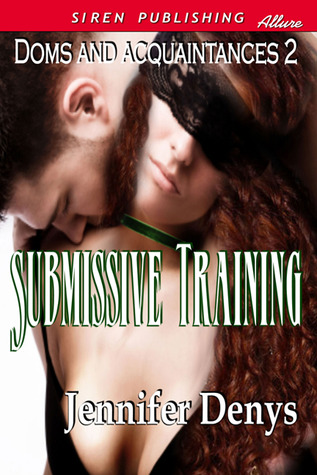 Submissive Training by Jennifer Denys