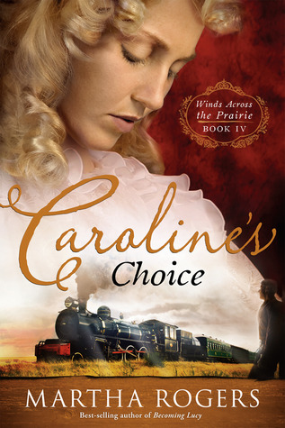 Caroline's Choice by Martha   Rogers