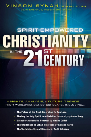 Holy Spirit Empowerment in the 21st Century