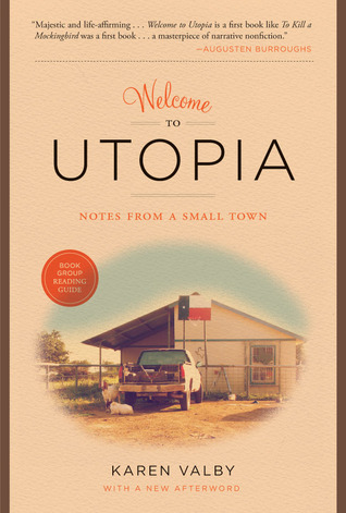 Welcome to Utopia by Karen Valby