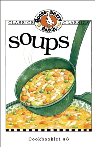 Soups Cookbook by Gooseberry Patch