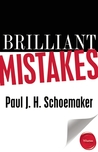 Brilliant Mistakes: Finding Success on the Far Side of Failure