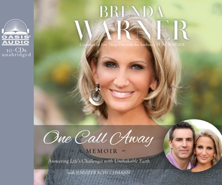 One Call Away (Library Edition): Answering Life's Challenges with Unshakable Faith