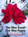 She Was Good--She Was Funny