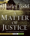 A Matter Of Justice (Inspector Ian Rutledge, #11)