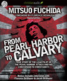 From Pearl Harbor to Calvary: True Story of the Lead Pilot of the Pearl Harbor attack and His Conversion to Christianity