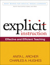 Explicit Instruction by Anita L. Archer