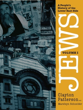 Jews: A People's History of the Lower East Side, Volume 1